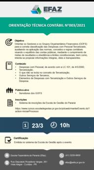 A Diretoria de Contabilidade Geral do Estado – DCG, da Secretaria da Fazenda do Estado do Paraná – SEFA/PR, convoca todos os integrantes dos financeiros para participar do treinamento da Orientação Técnica Contábil n° 003/2021