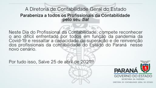 Neste Dia do Profissional da Contabilidade, compete reconhecer o ano difícil enfrentado por todos em função da pandemia da Covid-19 e ressaltar a capacidade de superação e de reinvenção dos profissionais da contabilidade do Estado do Paraná  nesse novo cenário.